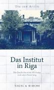 Cover-Bild zu Das Institut in Riga