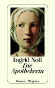 Cover-Bild zu Noll, Ingrid: Die Apothekerin