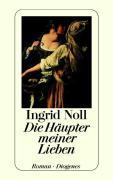 Cover-Bild zu Noll, Ingrid: Die Häupter meiner Lieben