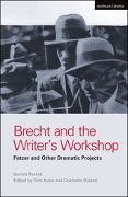 Cover-Bild zu Brecht, Bertolt: Brecht and the Writer's Workshop (eBook)