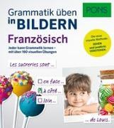 Cover-Bild zu PONS Grammatik üben in Bildern Französisch