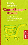 Cover-Bild zu Richtig einkaufen Säure-Basen-Balance (eBook) von Mayr, Peter