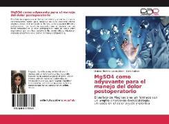 Cover-Bild zu MgSO4 como adyuvante para el manejo del dolor postoperatorio