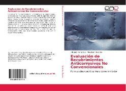 Cover-Bild zu Evaluación de Recubrimientos Anticorrosivos No Convencionales