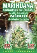 Cover-Bild zu Marihuana: Horticultura del Cannabis La Biblia del Cultivador Medico de Interior y Exterior