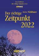 Cover-Bild zu Der richtige Zeitpunkt 2022 Tagesabreißkalender