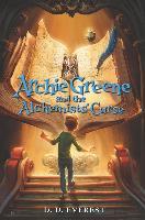 Cover-Bild zu Everest, D. D.: Archie Greene and the Alchemists' Curse (eBook)