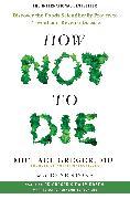 Cover-Bild zu How Not To Die