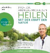 Cover-Bild zu Heilen mit der Kraft der Natur
