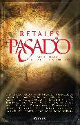 Cover-Bild zu Negrete, Javier: Retales del pasado (eBook)