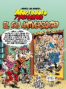 Cover-Bild zu Ibanez, Francisco: Mortadelo Y Filemón. El 60 Aniversario / Mortadelo and Filemón. 60th Anniversary