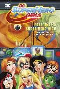 Cover-Bild zu Fontana, Shea: Past Times at Super Hero High