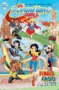 Cover-Bild zu Fontana, Shea: DC Super Hero Girls: Finals Crisis