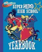 Cover-Bild zu Fontana, Shea: Super Hero High Yearbook! (DC Super Hero Girls)
