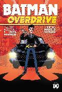 Cover-Bild zu Fontana, Shea: Batman: Overdrive
