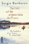 Cover-Bild zu Bambaren, Sergio: Das Licht auf der anderen Seite des Flusses (eBook)