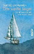 Cover-Bild zu Bambaren, Sergio: Das weiße Segel (eBook)