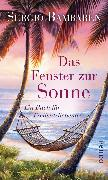 Cover-Bild zu Bambaren, Sergio: Das Fenster zur Sonne (eBook)