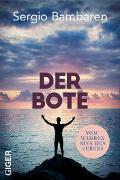 Cover-Bild zu Bambaren, Sergio: Der Bote