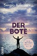 Cover-Bild zu Bambaren, Sergio: Der Bote (eBook)