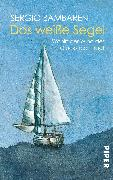 Cover-Bild zu Bambaren, Sergio: Das weisse Segel