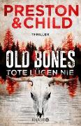 Cover-Bild zu eBook Old Bones - Tote lügen nie