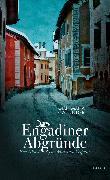 Cover-Bild zu Calonder, Gian Maria: Engadiner Abgründe (eBook)