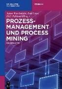 Cover-Bild zu Prozessmanagement und Process Mining (eBook)