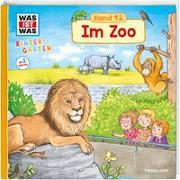 Cover-Bild zu Weller-Essers, Andrea: WAS IST WAS Kindergarten, Band 12. Im Zoo