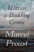 Cover-Bild zu Proust, Marcel: Within a Budding Grove (eBook)