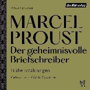 Cover-Bild zu Proust, Marcel: Der geheimnisvolle Briefschreiber (Audio Download)