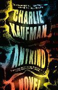 Cover-Bild zu Kaufman, Charlie: Antkind