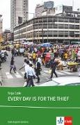Cover-Bild zu Cole, Teju: Every Day is for the Thief. Buch + Klett Augmented