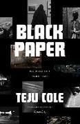 Cover-Bild zu Cole, Teju: Black Paper