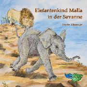 Cover-Bild zu Thomas, Doris: Elefantenkind Malla in der Savanne (Audio Download)