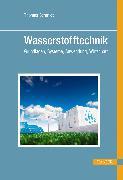 Cover-Bild zu Schmidt, Thomas: Wasserstofftechnik (eBook)