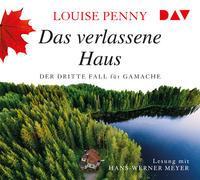 Cover-Bild zu Penny, Louise: Das verlassene Haus. Der dritte Fall für Gamache