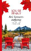 Cover-Bild zu Penny, Louise: Bei Sonnenaufgang (eBook)