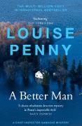 Cover-Bild zu Penny, Louise: Better Man (eBook)