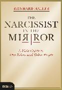 Cover-Bild zu Haller, Reinhard: The Narcissist in the Mirror (eBook)