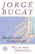 Cover-Bild zu Das Buch vom Glücklichsein