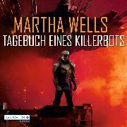 Cover-Bild zu Wells, Martha: Tagebuch eines Killerbots (Audio Download)