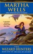 Cover-Bild zu Wells, Martha: Wizard Hunters (eBook)