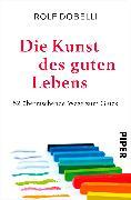 Cover-Bild zu eBook Die Kunst des guten Lebens