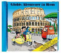 Cover-Bild zu Globis Abenteuer in Rom CD