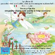 Cover-Bild zu eBook La storia di piccola libellula Lolita, che vuole sempre aiutare tutti. Italiano-Inglese / The story of Diana, the little dragonfly who wants to help everyone. Italian-English