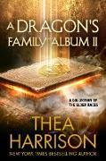 Cover-Bild zu Harrison, Thea: A Dragon's Family Album II (Elder Races) (eBook)