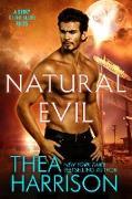 Cover-Bild zu Harrison, Thea: Natural Evil (eBook)