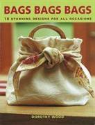 Cover-Bild zu Wood, Dorothy: Bags Bags Bags