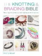 Cover-Bild zu Wood, Dorothy: The Knotting & Braiding Bible: The Complete Guide to Creative Knotting Including Kumihimo, Macrame and Plaiting